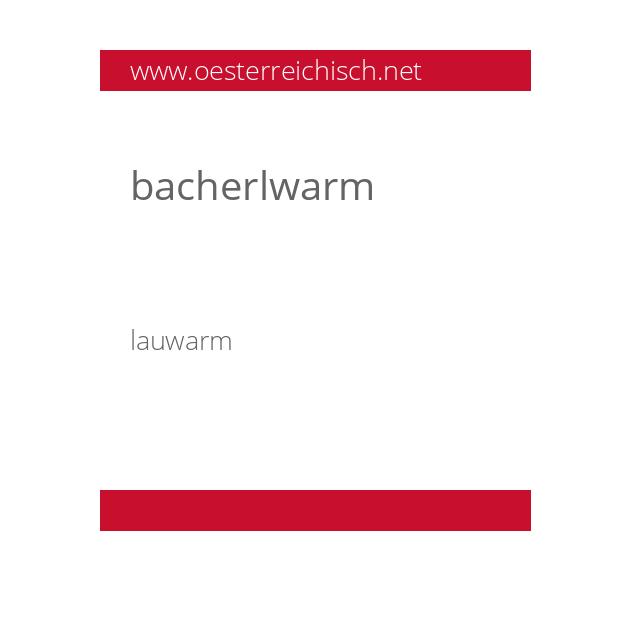 bacherlwarm