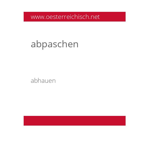 abpaschen
