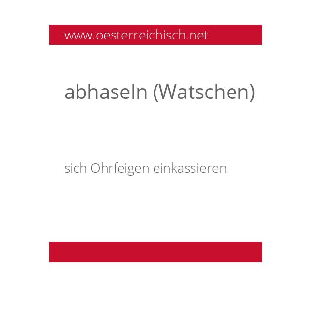 abhaseln (Watschen)