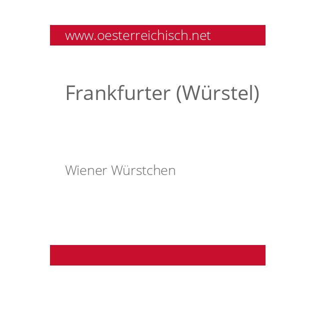 Frankfurter (Würstel)