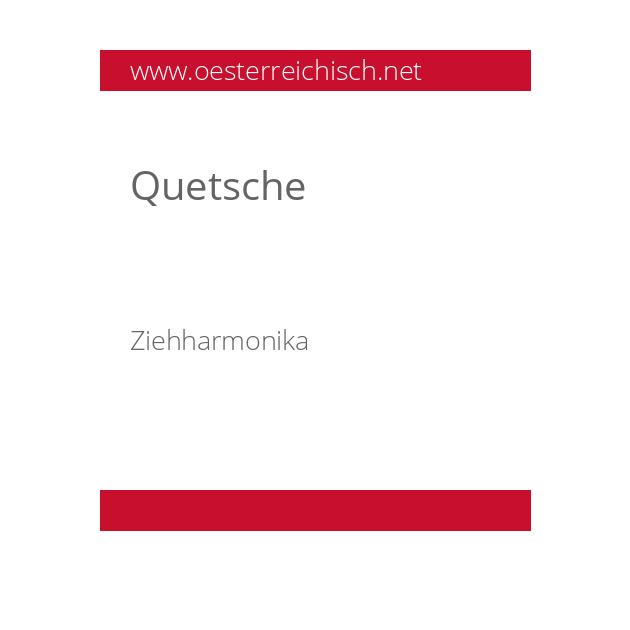 Quetsche