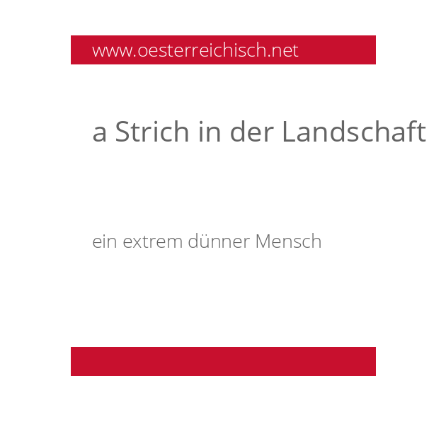 a Strich in der Landschaft