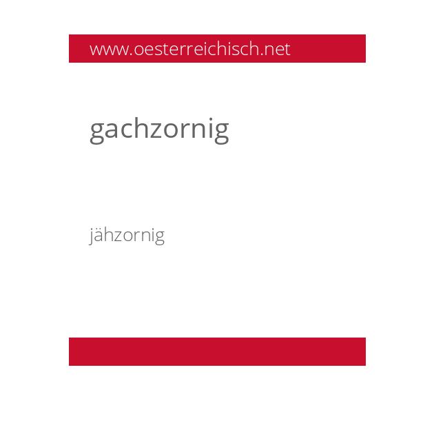 gachzornig