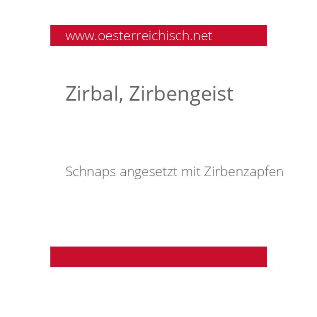 Zirbal, Zirbengeist
