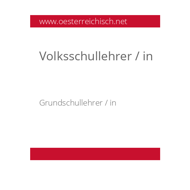 Volksschullehrer / in
