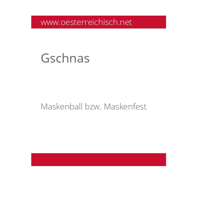 Gschnas