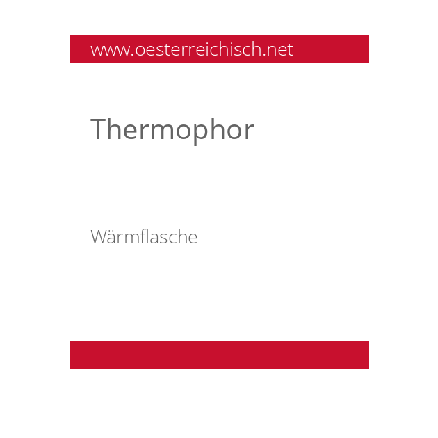 Thermophor