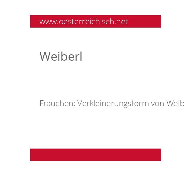 Weiberl