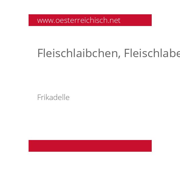 Fleischlaibchen, Fleischlaberl