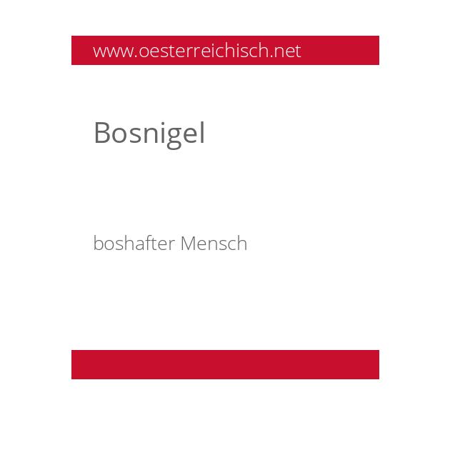 Bosnigel