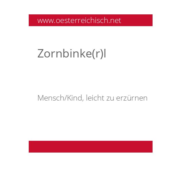Zornbinke(r)l