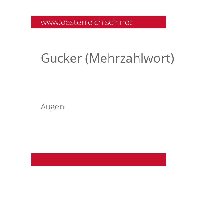 Gucker (Mehrzahlwort)