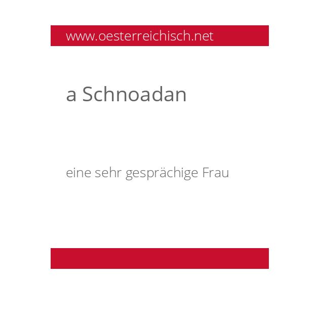 a Schnoadan