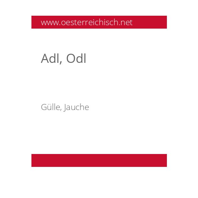 Adl, Odl