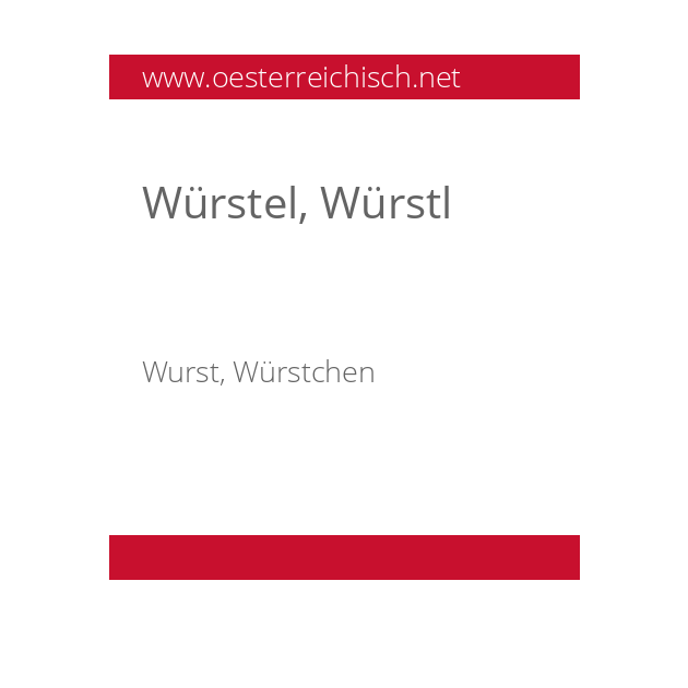 Würstel, Würstl
